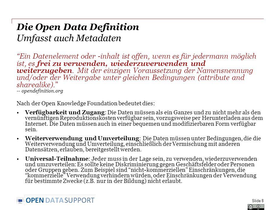 """Die Open Data Definition Umfasst auch Metadaten """"Ein Datenelement oder -inhalt ist offen, wenn es für jedermann möglich ist, es frei zu verwenden, wie"""
