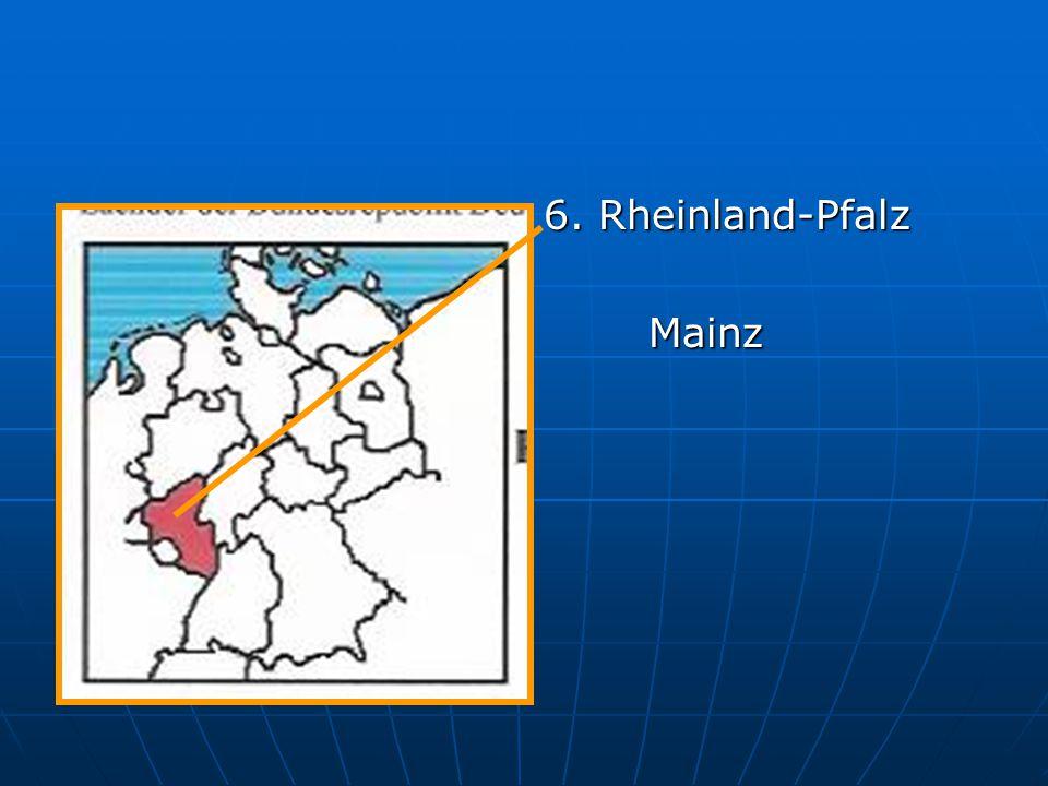 6. Rheinland-Pfalz Mainz
