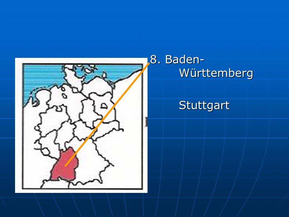 8. Baden- Württemberg Stuttgart
