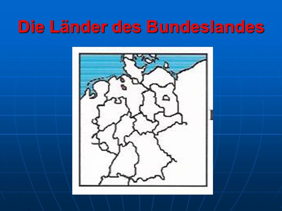 Die Länder des Bundeslandes