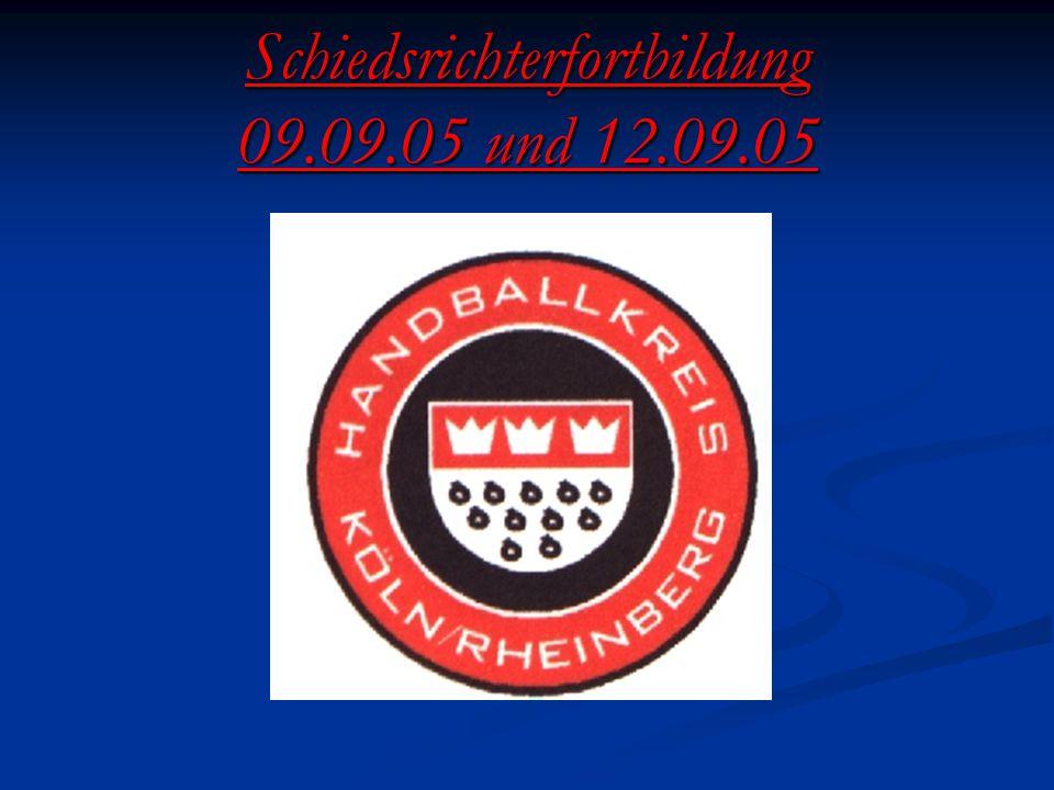 Schiedsrichterfortbildung 09.09.05 und 12.09.05