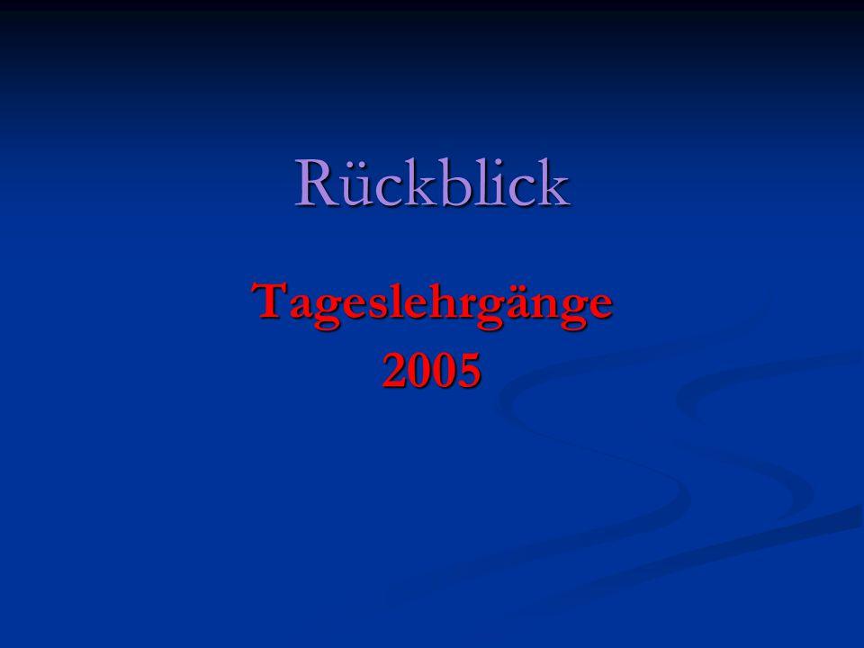 Rückblick Tageslehrgänge2005