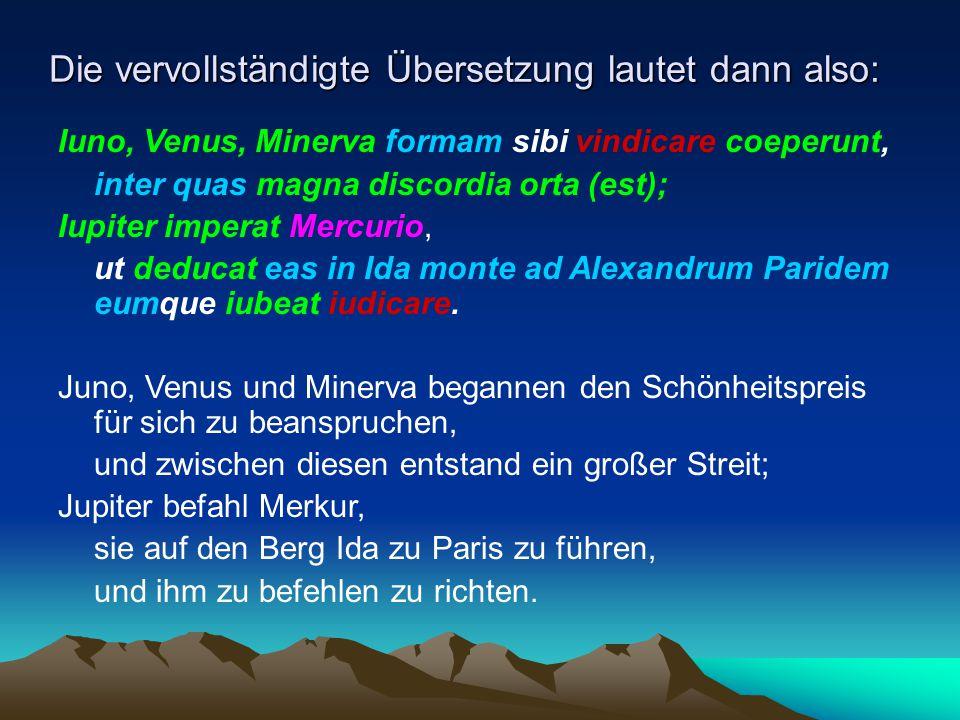 Iuno, Venus, Minerva formam sibi vindicare coeperunt, inter quas magna discordia orta (est); Iupiter imperat Mercurio, ut deducat eas in Ida monte ad