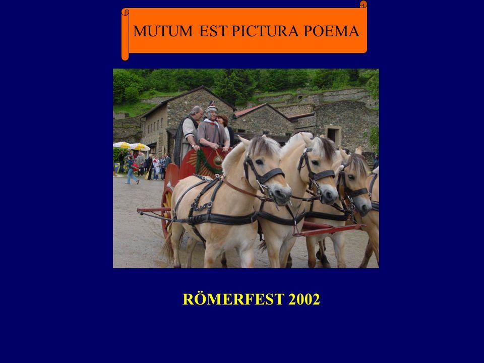 MUTUM EST PICTURA POEMA RÖMERFEST 2002