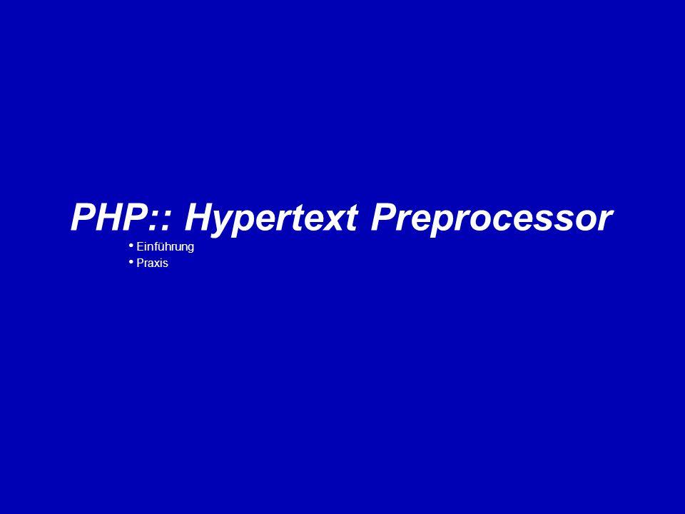 PHP:: Hypertext Preprocessor Einführung Praxis