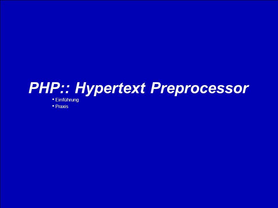 PHP:: Hypertext Preprocessor Jetzt mal von der anderen Seite © All rights reversed2 PHP:: Hypertext Preprocessor Einführung Praxis