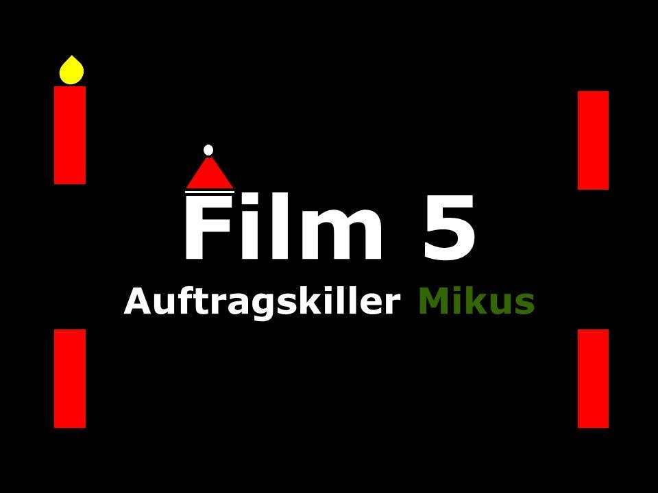 Film 5 Auftragskiller Mikus