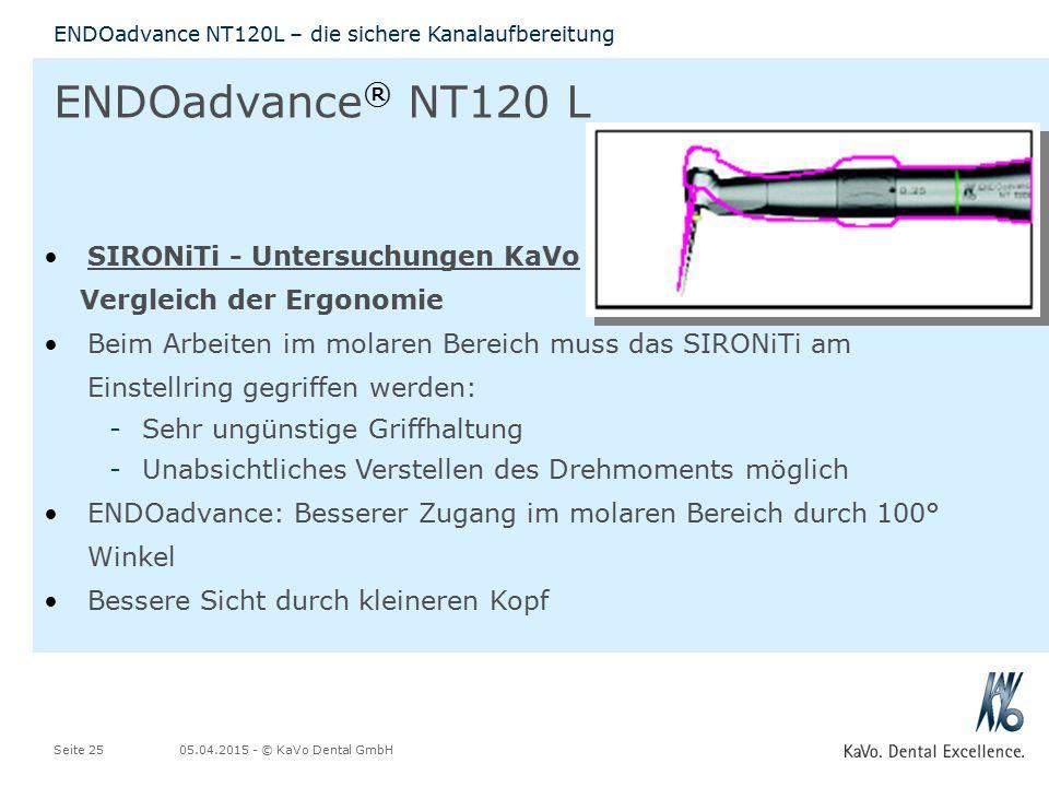 05.04.2015 - © KaVo Dental GmbHSeite 25 ENDOadvance NT120L – die sichere Kanalaufbereitung ENDOadvance ® NT120 L SIRONiTi - Untersuchungen KaVo Vergle