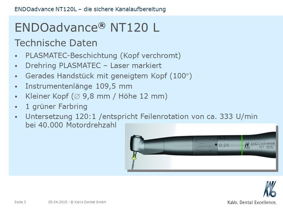 05.04.2015 - © KaVo Dental GmbHSeite 3 ENDOadvance NT120L – die sichere Kanalaufbereitung ENDOadvance ® NT120 L  PLASMATEC-Beschichtung (Kopf verchromt)  Drehring PLASMATEC – Laser markiert  Gerades Handstück mit geneigtem Kopf (100°)  Instrumentenlänge 109,5 mm  Kleiner Kopf ( 9,8 mm / Höhe 12 mm)  1 grüner Farbring  Untersetzung 120:1 /entspricht Feilenrotation von ca.