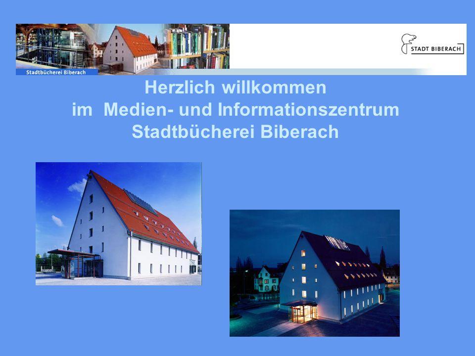 Herzlich willkommen im Medien- und Informationszentrum Stadtbücherei Biberach