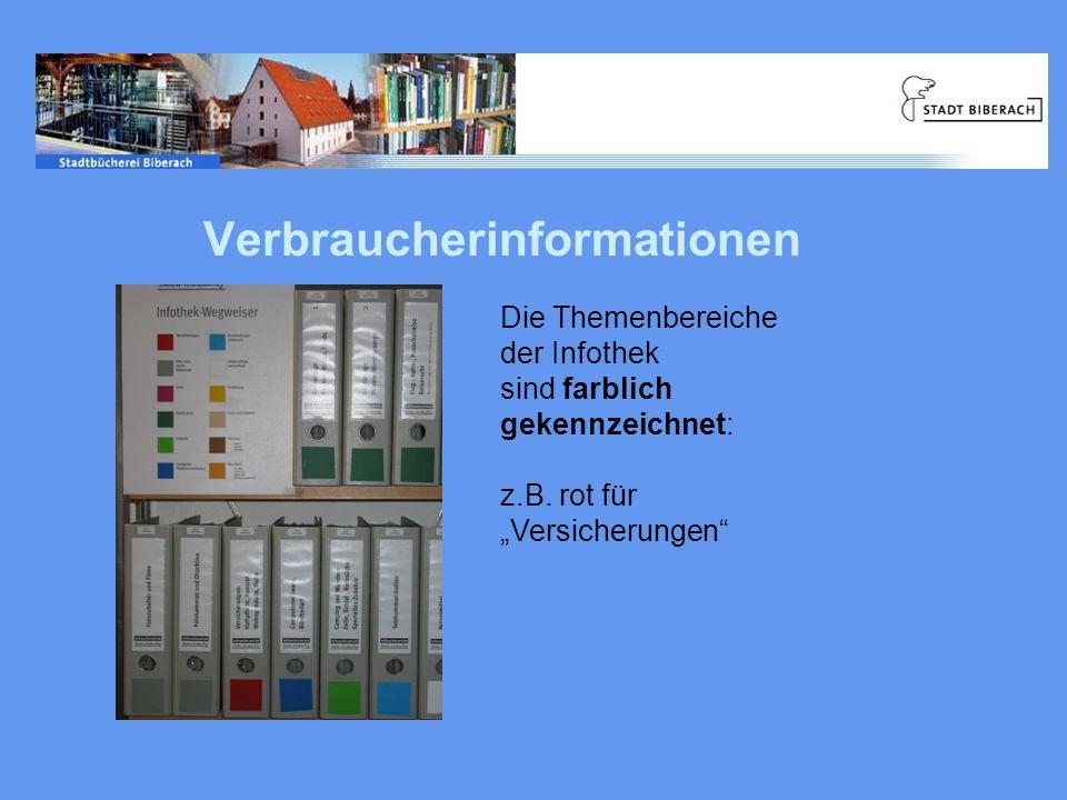 Verbraucherinformationen Die Themenbereiche der Infothek sind farblich gekennzeichnet: z.B.