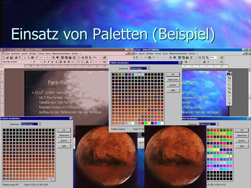 Martin Kurze: Multimedia und VR Bilder und Sehen Folie 8 05.05.99 Einsatz von Paletten (Beispiel)