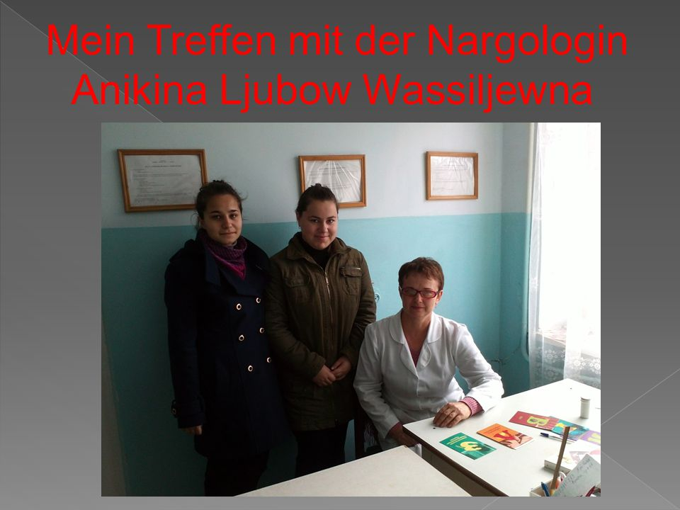 Mein Treffen mit der Nargologin Anikina Ljubow Wassiljewna