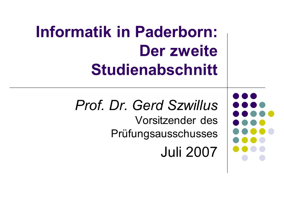 Informatik in Paderborn: Der zweite Studienabschnitt Prof.