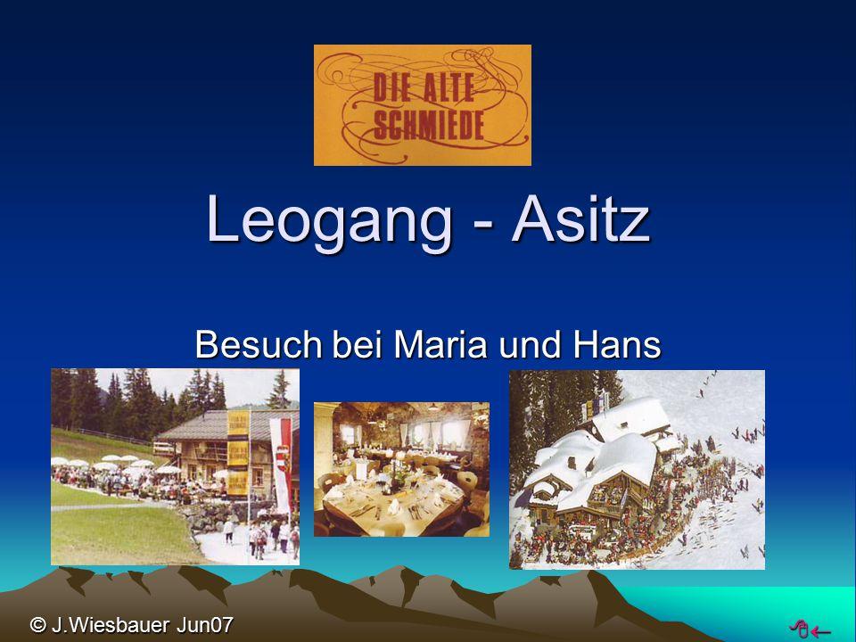 Leogang - Asitz Besuch bei Maria und Hans  © J.Wiesbauer Jun07