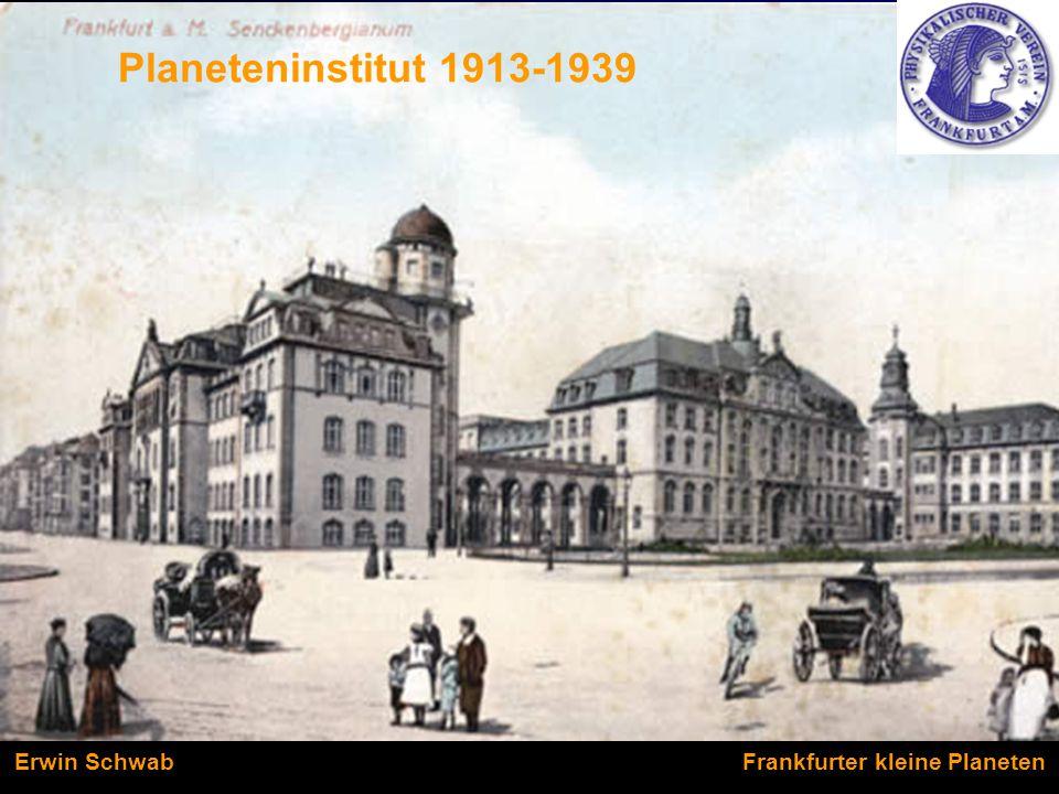 Planeteninstitut 1913-1939 Erwin Schwab Frankfurter kleine Planeten