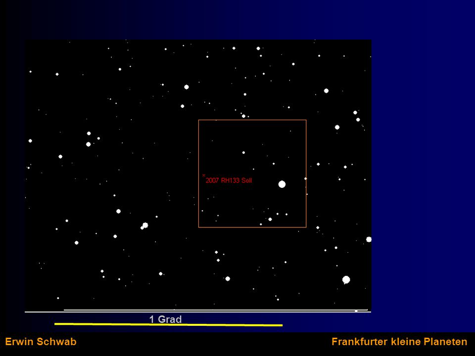Istposition und LOV Erwin Schwab Frankfurter kleine Planeten Abweichung zur Sollposition: RA ~42 Bogenminuten DE: 5,1 Bogenminuten