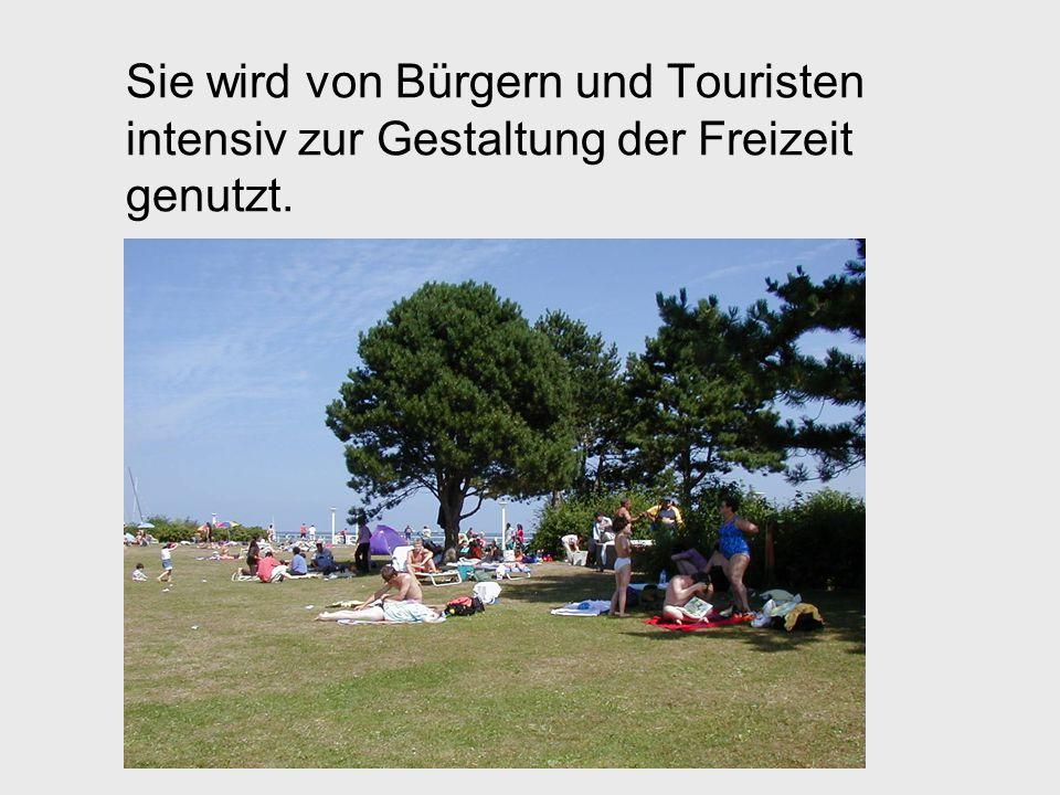 Sie wird von Bürgern und Touristen intensiv zur Gestaltung der Freizeit genutzt.