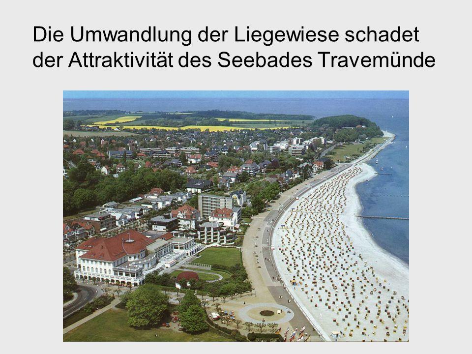 Die Umwandlung der Liegewiese schadet der Attraktivität des Seebades Travemünde