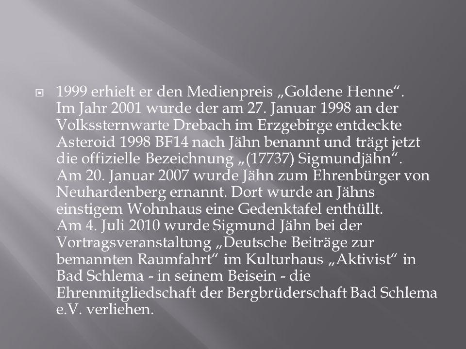 """ 1999 erhielt er den Medienpreis """"Goldene Henne ."""