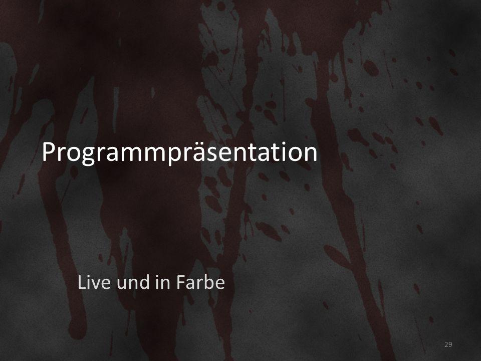 Programmpräsentation Live und in Farbe 29