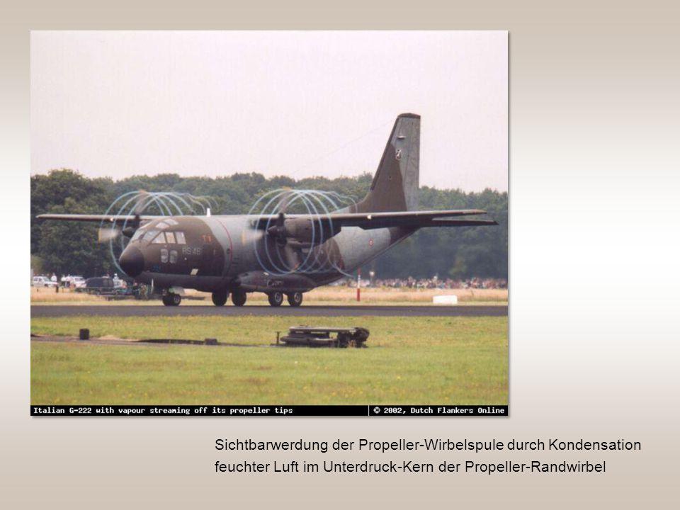 Sichtbarwerdung der Propeller-Wirbelspule durch Kondensation feuchter Luft im Unterdruck-Kern der Propeller-Randwirbel