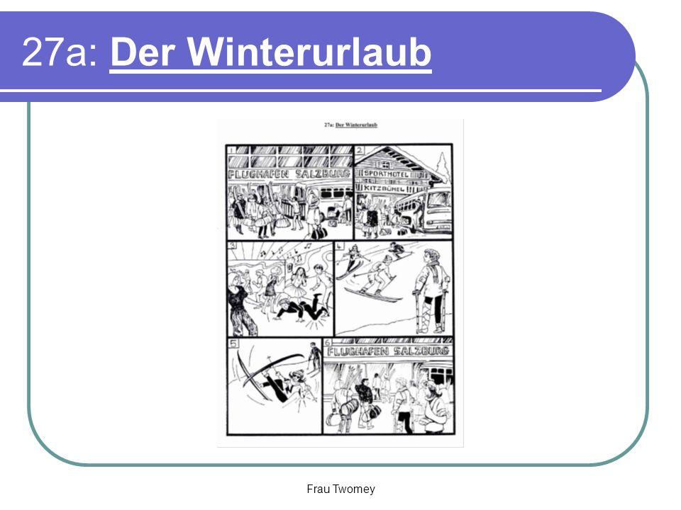 27a: Der Winterurlaub Frau Twomey