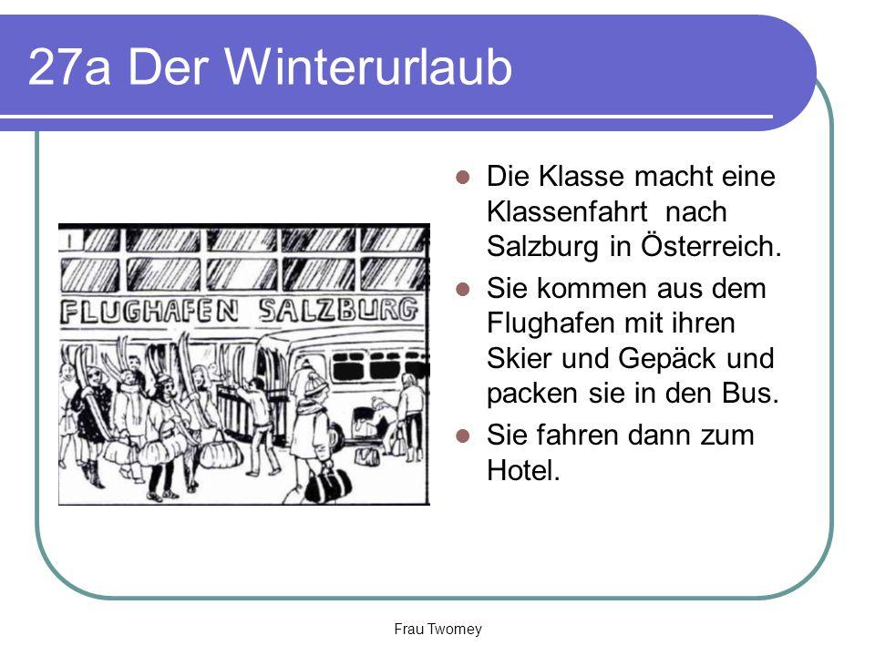 27a Der Winterurlaub Die Klasse macht eine Klassenfahrt nach Salzburg in Österreich. Sie kommen aus dem Flughafen mit ihren Skier und Gepäck und packe