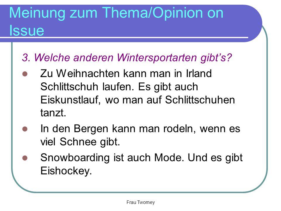 Meinung zum Thema/Opinion on Issue 3.Welche anderen Wintersportarten gibt's.