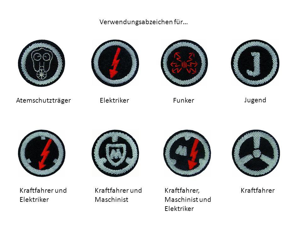 Verwendungsabzeichen für… AtemschutzträgerElektrikerFunker Jugend Kraftfahrer und Elektriker Kraftfahrer und Maschinist Kraftfahrer, Maschinist und Elektriker Kraftfahrer