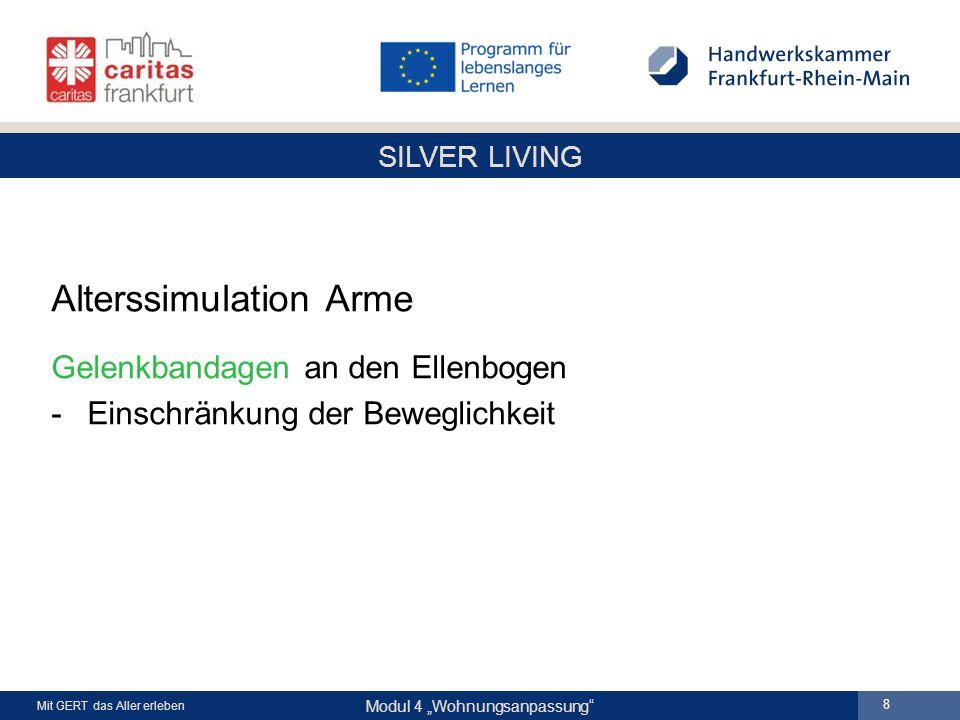 """SILVER LIVING Modul 4 """"Wohnungsanpassung Mit GERT das Aller erleben 8 Alterssimulation Arme Gelenkbandagen an den Ellenbogen -Einschränkung der Beweglichkeit"""