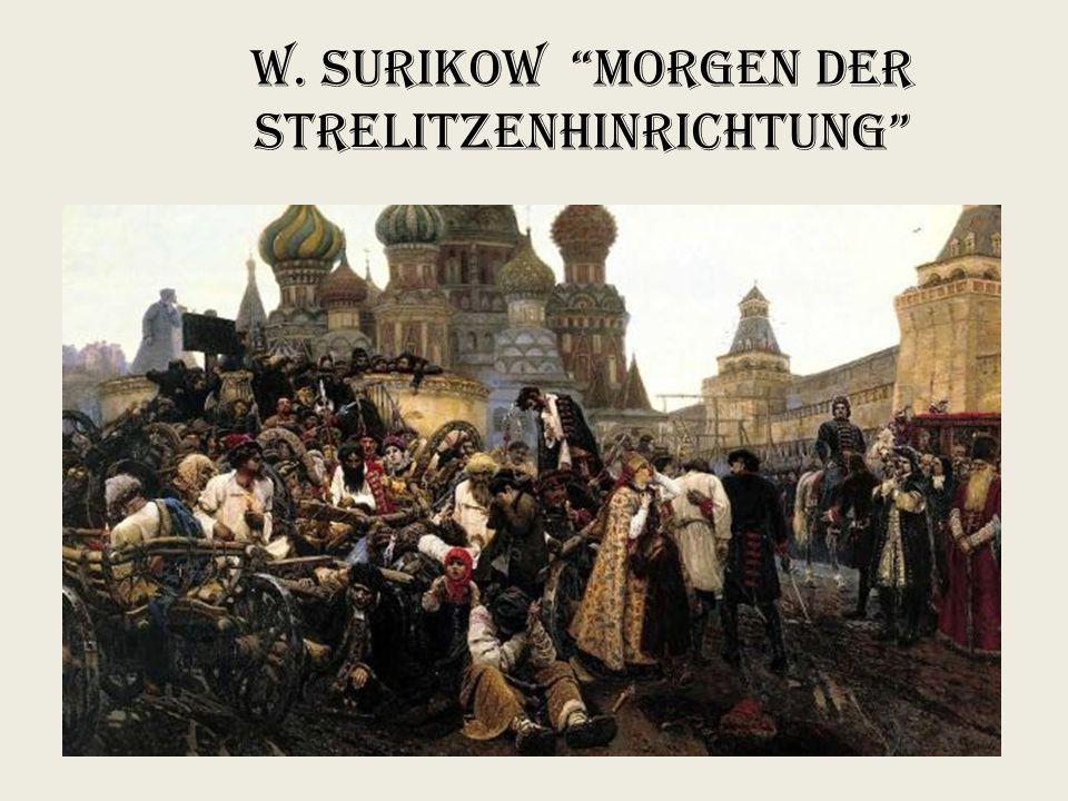 """W. Surikow """"Morgen der Strelitzenhinrichtung"""""""