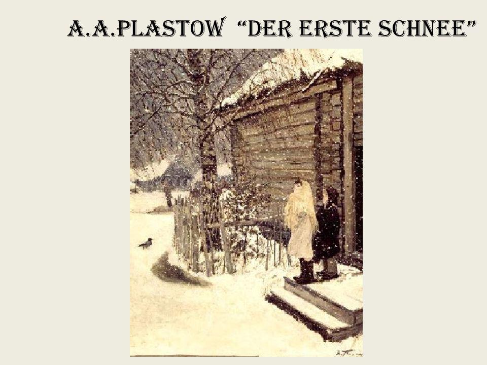"A.A.Plastow ""Der erste Schnee"""