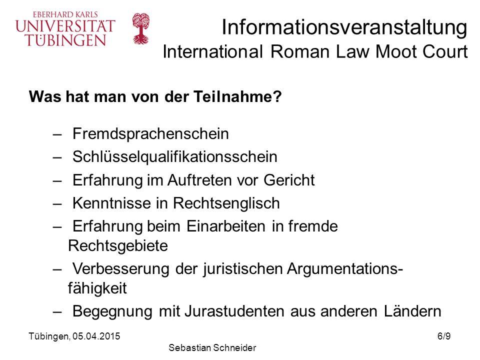 Informationsveranstaltung International Roman Law Moot Court Impressionen vom Austragungsort Neapel: Tübingen, 05.04.20157/9 Sebastian Schneider © Università di Napoli Federico II, Dipartimento di Giurisprudenza