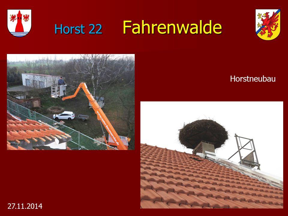 Horst 22 Fahrenwalde Horst 22 Fahrenwalde Horstneubau 27.11.2014