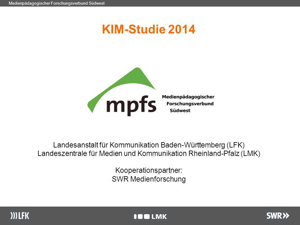 1 Medienpädagogischer Forschungsverbund Südwest KIM-Studie 2014 Landesanstalt für Kommunikation Baden-Württemberg (LFK) Landeszentrale für Medien und Kommunikation Rheinland-Pfalz (LMK) Kooperationspartner: SWR Medienforschung