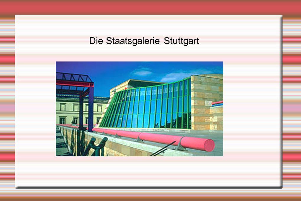 Die Staatsgalerie Stuttgart