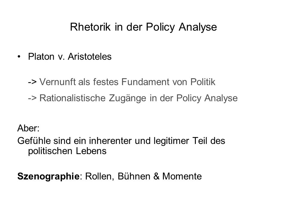 Rhetorik in der Policy Analyse Platon v.