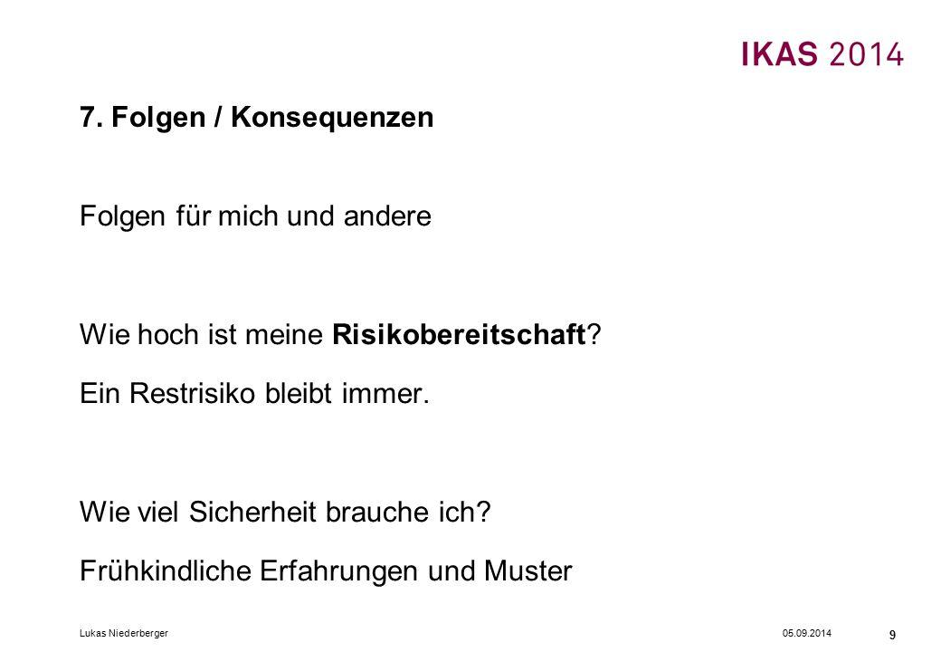 05.09.2014Lukas Niederberger 9 7.