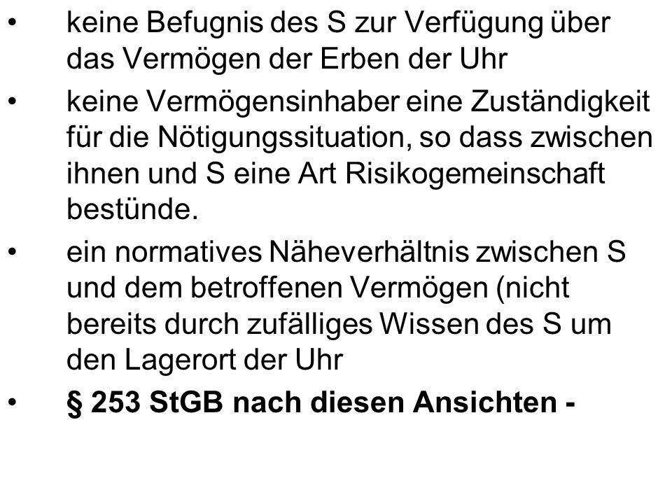 b.§ 240 Abs. 1, 2 StGB +, durch Drohung Verwerflichkeit i.