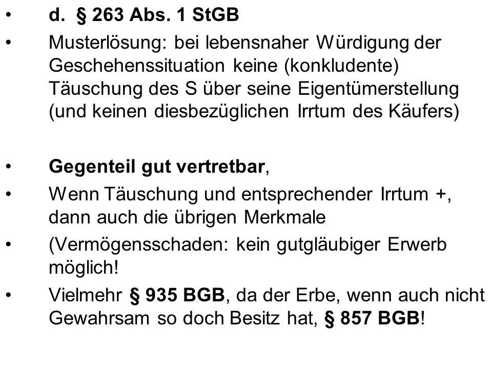 e.§ 246 Abs. 1 StGB durch den Verkauf und die Übergabe der Uhr Erneute Zueignung.