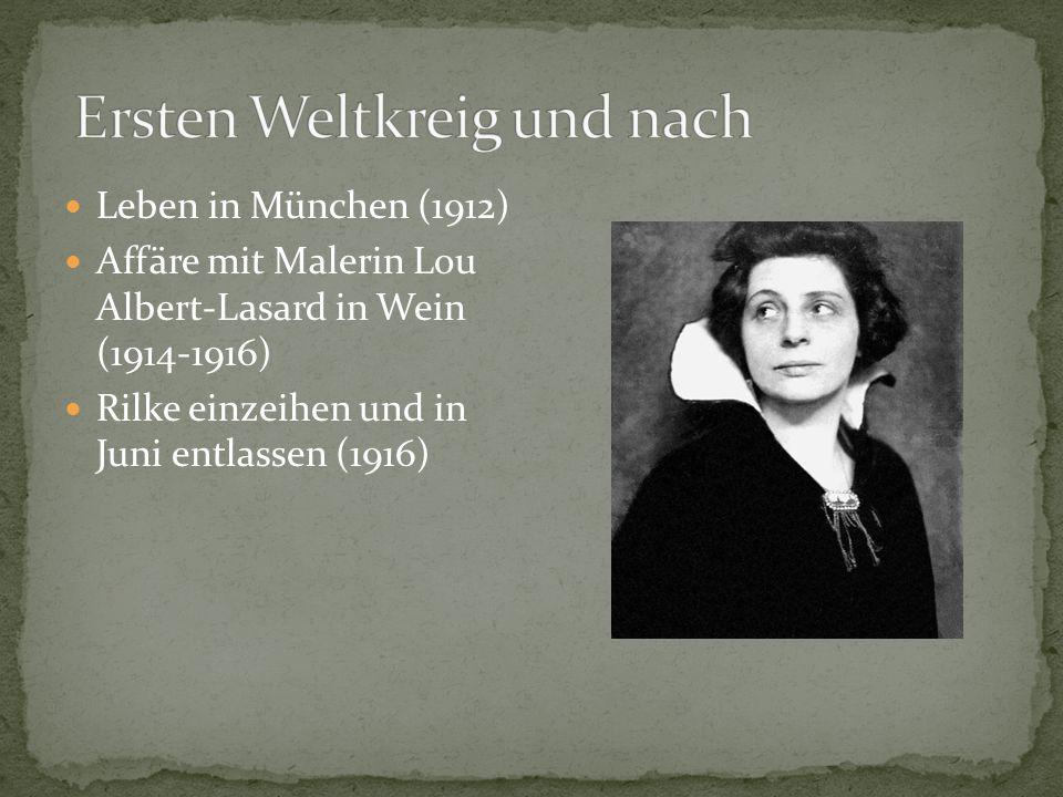 Leben in Schweiz (1919) Duineser Elegien (1922) Kranheit: Leukämie (1923) Zog nach Paris (1925) Gestorben 1926