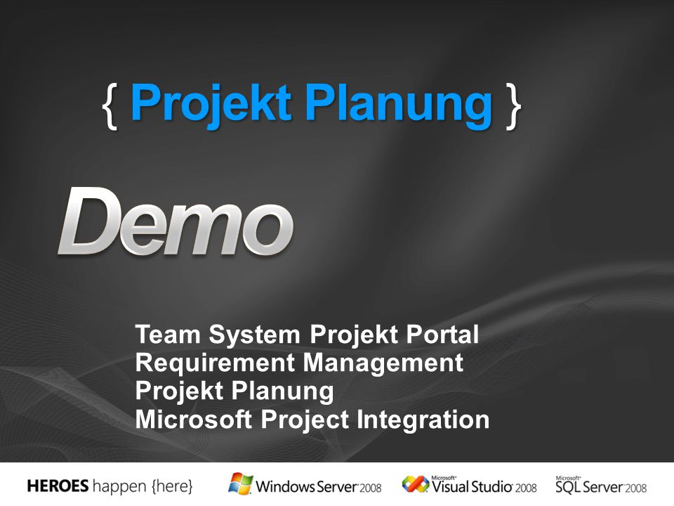 { Projekt Planung } Team System Projekt Portal Requirement Management Projekt Planung Microsoft Project Integration