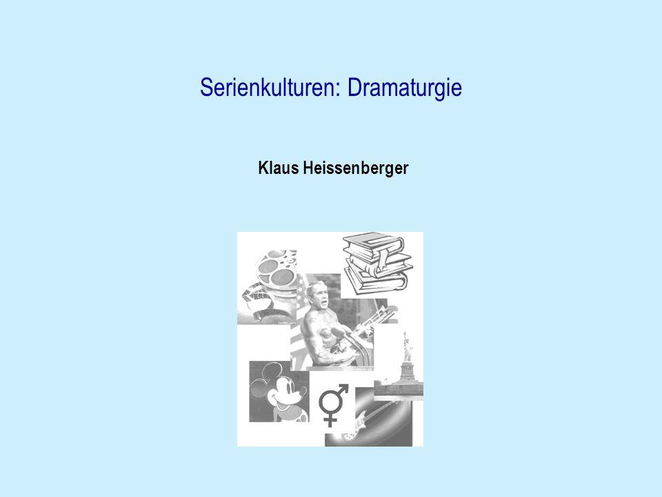 Serienkulturen: Dramaturgie Klaus Heissenberger
