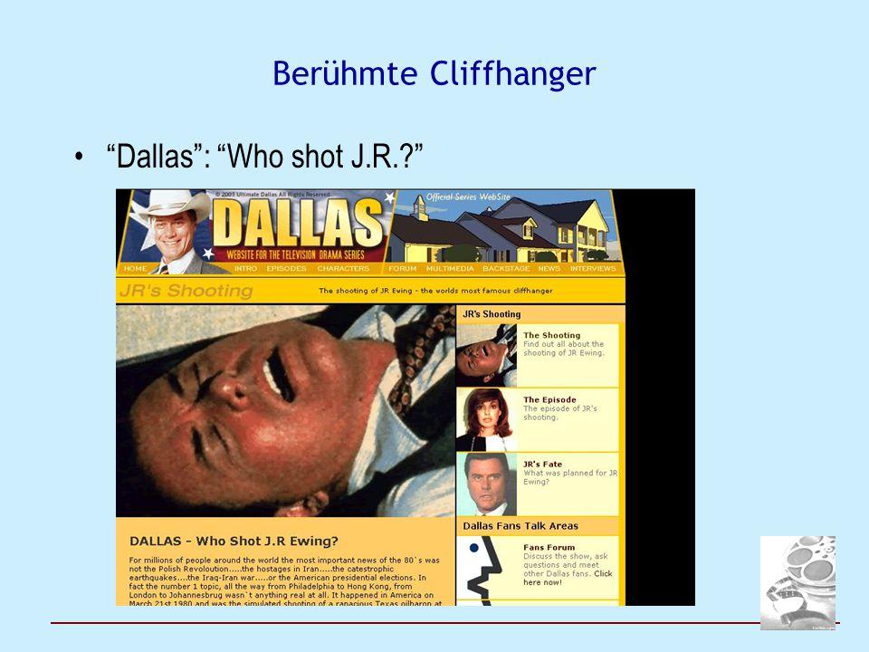 Wozu Cliffhanger.Stirbt die Figur. z.B. Star Trek s.o.