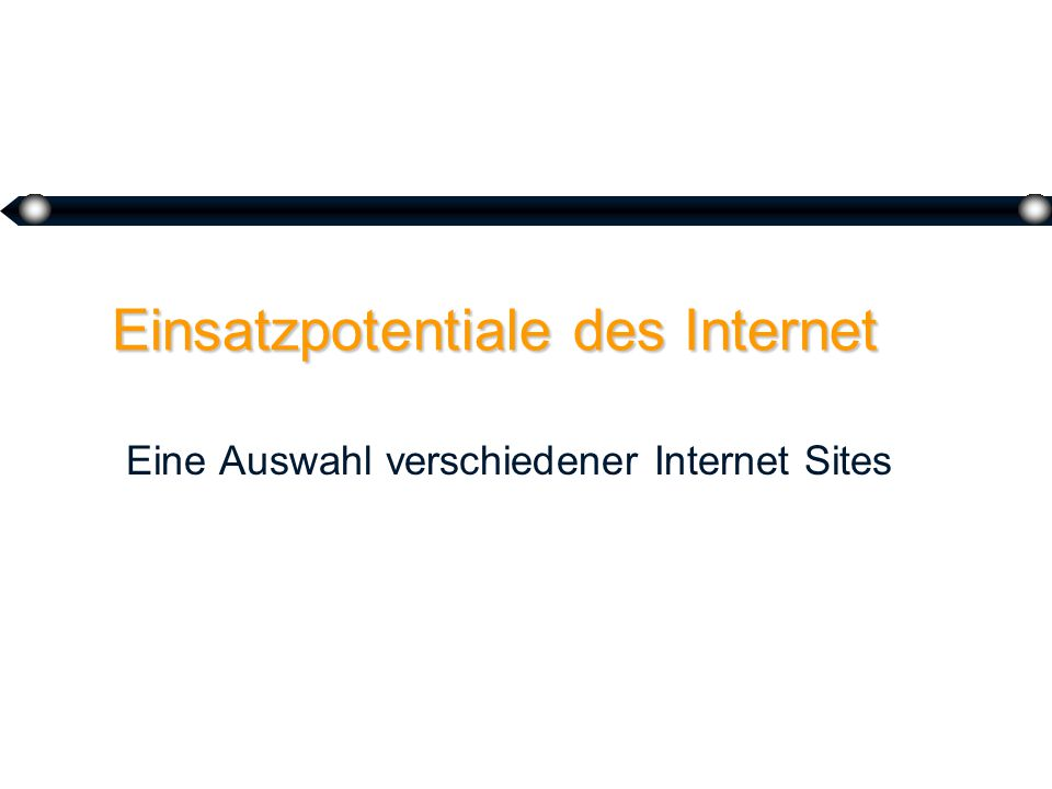 Das Internet @ @Grundlagen @ @Sites @ @Electronic Commerce @ @Anwendungs- potentiale @ @Fazit Prof.