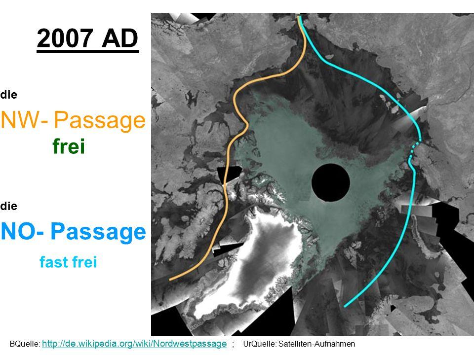 In 2007AD ist die arktische Eisfläche im Atlantik ca. 1 Mio km 2 kleiner als 2006 und 2005. Es ist der stärkste Schwund seit Beginn der Satellitenaufn