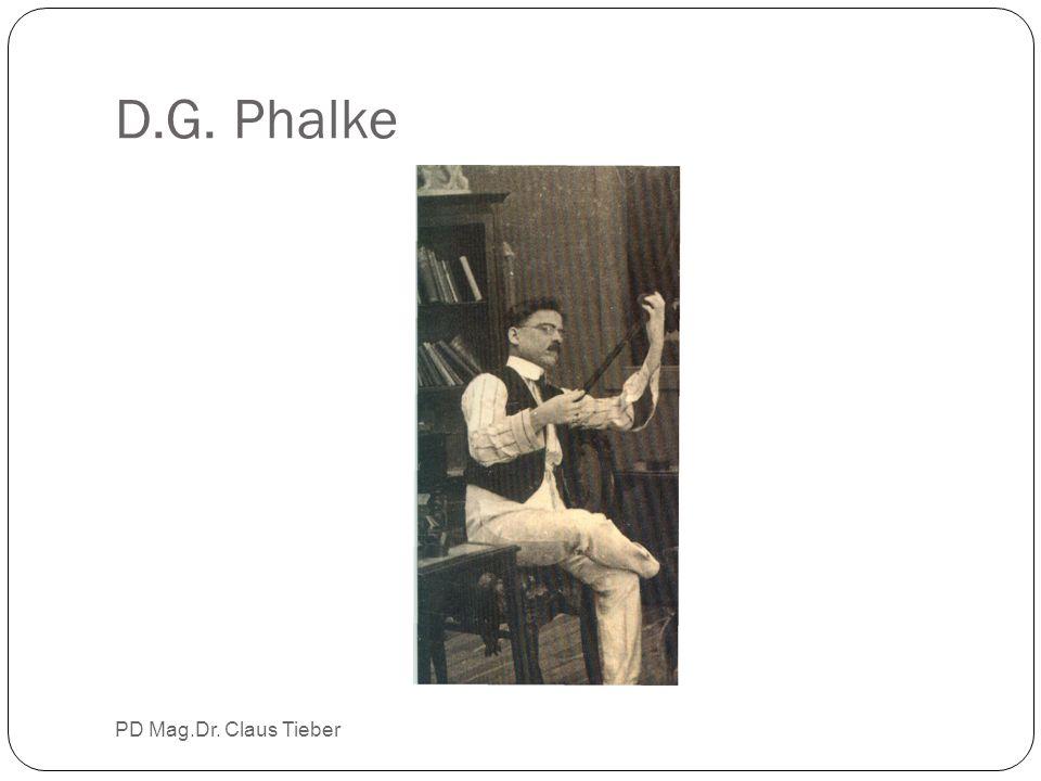 D.G. Phalke PD Mag.Dr. Claus Tieber
