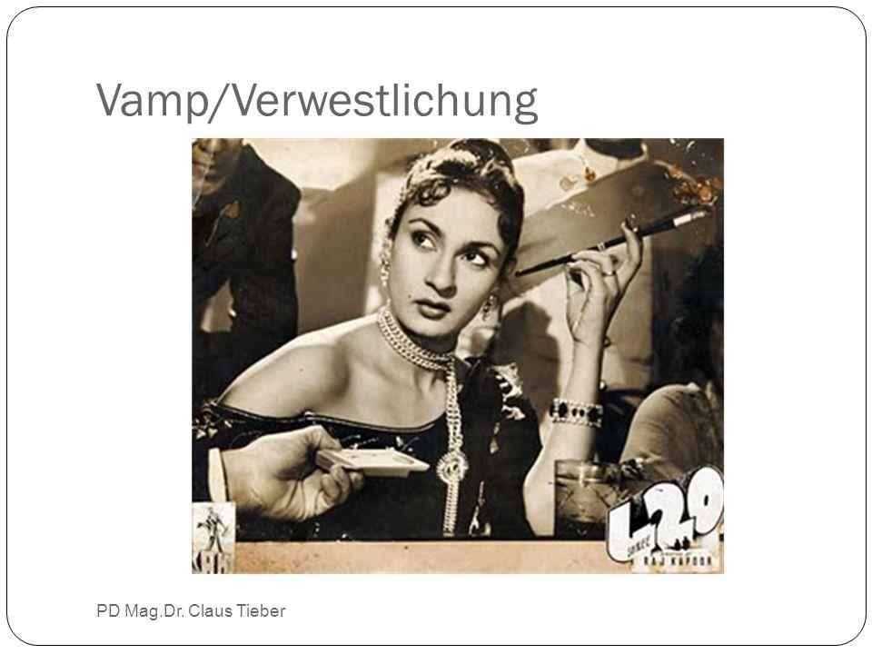 Vamp/Verwestlichung PD Mag.Dr. Claus Tieber