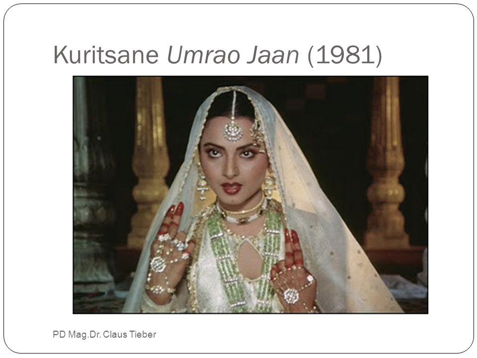 Kuritsane Umrao Jaan (1981) PD Mag.Dr. Claus Tieber